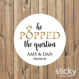 Personalised 'He Popped the Question' Engagement Party Stickers